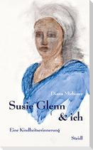 Susie Glenn & ich