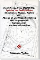 Speicher des Gedächtnisses. Bibliotheken, Museen, Archive