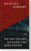 Die deutschen Männer und ihre Feinde