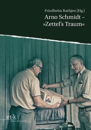 """Friedhelm Rathjen. Arno Schmidt - """"Zettel's Traum"""""""