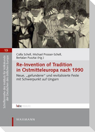 Re-Invention of Tradition in Ostmitteleuropa nach 1990