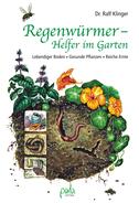 Regenwürmer - Helfer im Garten