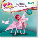 Mia and me: Das Herz von Centopia - Das Hörbuch zur 3. Staffel