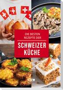 Die besten Rezepte der Schweizer Küche