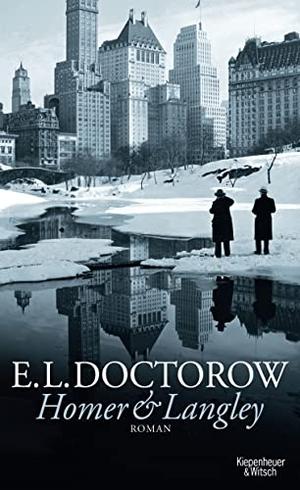 E.L. Doctorow / Gertraude Krueger. Homer & Langley - Roman. Kiepenheuer & Witsch, 2010.