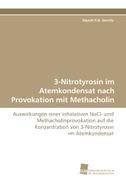 3-Nitrotyrosin im Atemkondensat nach Provokation mit Methacholin