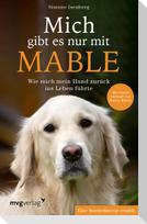 Mich gibt es nur mit Mable