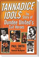 Tannadice Idols