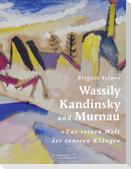 Wassily Kandinsky und Murnau
