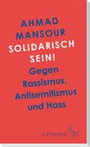 Solidarisch sein!