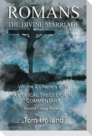 Romans The Divine Marriage Volume 2 Chapters 9-16