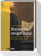 Bismarcks ewiger Bund
