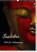 Buddha - Zeit für Entspannung (Wandkalender 2021 DIN A3 hoch)