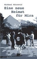 Eine neue Heimat für Mira