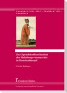 Das Sprachknaben-Institut der Habsburgermonarchie in Konstantinopel