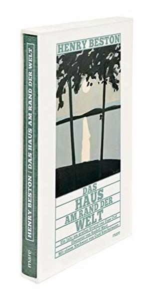 Henry Beston / Rudolf Mast. Das Haus am Rand der Welt - Ein Jahr am großen Strand von Cape Cod. mareverlag, 2018.