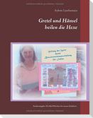 Gretel und Hänsel heilen die Hexe - 4