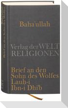 Baha'u'llah, Brief an den Sohn des Wolfes
