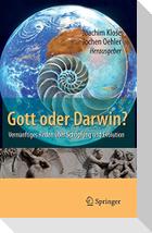 Gott oder Darwin?