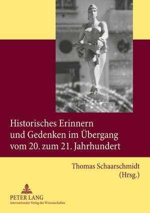 Thomas Schaarschmidt. Historisches Erinnern und Ge