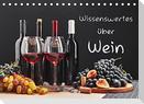 Wissenswertes über Wein (Tischkalender 2022 DIN A5 quer)