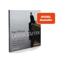 Roger Willemsen - Landschaften.