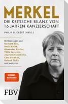 Merkel - Die kritische Bilanz von 16 Jahren Kanzlerschaft
