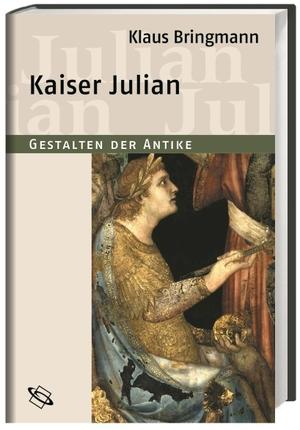 Klaus Bringmann / Manfred Clauss. Kaiser Julian. w