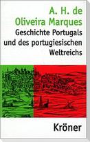 Geschichte Portugals und des portugiesischen Weltreichs