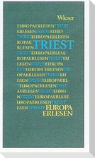 Europa Erlesen. Triest