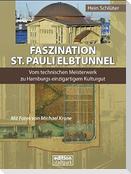 Faszination St. Pauli Elbtunnel