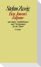 Ben Jonson's »Volpone« und andere Nachdichtungen und Übertragungen für das Theater