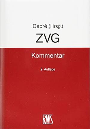 Peter Depré. ZVG - Kommentar. RWS Vlg Kommunikationsforum, 2019.