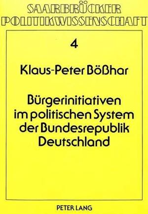 Bürgerinitiativen im politischen System der Bundesrepublik Deutschland - Probleme des politischen Systems und ihre gesellschaftlichen Folgen. Peter Lang GmbH, Internationaler Verlag der Wissenschaften, 1982.