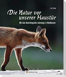 Nordhessen - Die Natur vor unserer Haustür