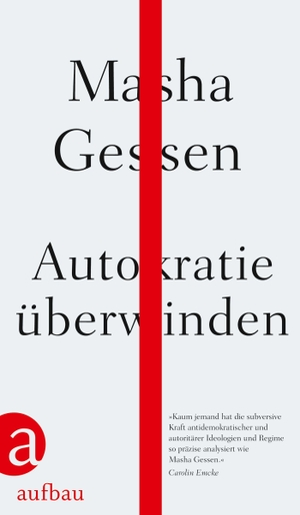 Masha Gessen / Henning Dedekind / Karlheinz Dürr.
