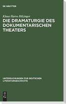 Die Dramaturgie des dokumentarischen Theaters