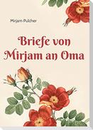 Briefe von Mirjam an Oma
