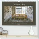 Tschernobyl - Prypjat - Die radioaktive GeisterstadtAT-Version  (Premium, hochwertiger DIN A2 Wandkalender 2022, Kunstdruck in Hochglanz)