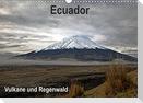 Ecuador - Regenwald und Vulkane (Wandkalender 2022 DIN A3 quer)