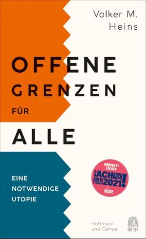 Heins, Volker M.. Offene Grenzen für alle - Eine