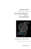 Aeskulaps Graffiti