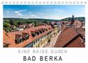 Eine Reise durch Bad Berka (Tischkalender 2022 DIN A5 quer)