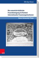 Die osmanisch-türkische Frauenbewegung im Kontext internationaler Frauenorganisationen