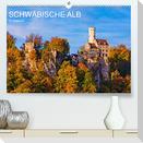 SCHWÄBISCHE ALB   W.Dieterich (Premium, hochwertiger DIN A2 Wandkalender 2022, Kunstdruck in Hochglanz)