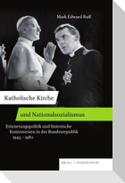 Katholische Kirche und Nationalsozialismus