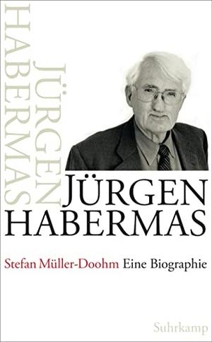 Stefan Müller-Doohm. Jürgen Habermas - Eine Biographie. Suhrkamp, 2014.