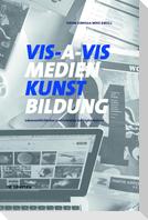 VIS-A-VIS Medien.Kunst.Bildung
