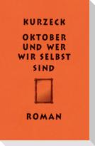 Oktober und wer wir selbst sind