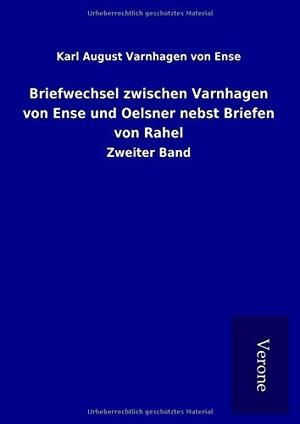 Varnhagen von Ense, Karl August. Briefwechsel zwis